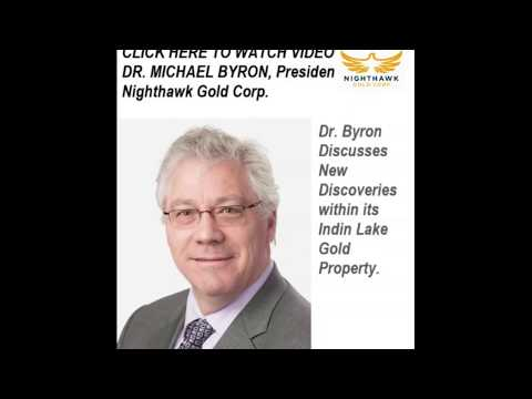 Video: Dr. Michael Byron discusses the exciting new discoveries within the Indin Lake Gold Property.