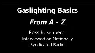 Gaslighting Basics: From A - Z.  This Video May Save Your LIfe.