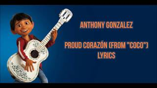 Proud Corazón (lyrics/letra) from Coco Pixar   Anthony Gonzalez
