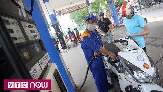 Giá xăng có thể tăng thêm 4.000đ/lít | VTC1