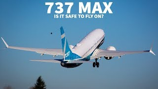 Boeing says the 737 MAX is Safe!