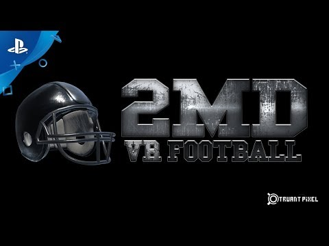 2MD: VR Football Trailer