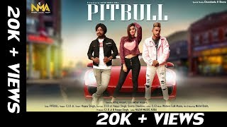 PITBULL ( Official) Full Song | C.I.D Ji | Happy Singh | Sweta Chauhan | Latest Song 2019 | NMA