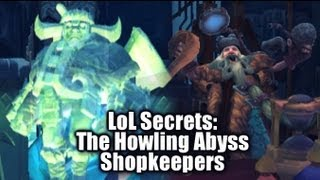 LoL Secrets: Howling Abyss Shopkeeper Interactions