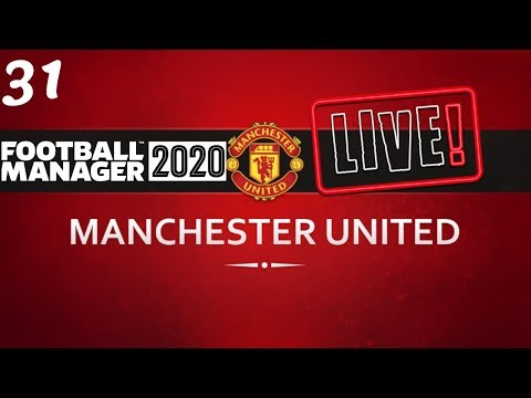 FM20 Manchester United Career Mode | Fixing Man United Ep31 | Football Manager 2020 Stream Replay