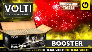 Booster - VOLT! High Voltage vuurwerk - Vuurwerktotaal [OFFICIAL VIDEO]
