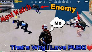 That's Why I Love PUBG Mobile | Every PUBG Player Should Watch This Video