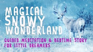 Children's Guided Meditation and Bedtime Story for Relaxation and Sleep