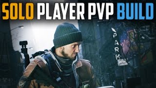 The Division | Solo Player Dark Zone PvP Build/Guide | Patch 1.5