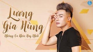 Yêu Để Rồi Chia Tay - Lương Gia Hùng 2017   Những Ca Khúc Hay Nhất 2017 của Lương Gia Hùng