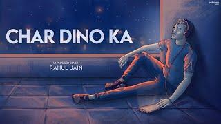 Dil Galti Kar Baitha Hai (Unplugged) Rahul Jain