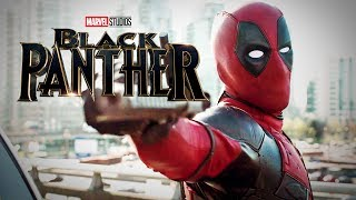 Deadpool Trailer - Black Panther Style