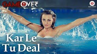 Kar Le Tu Deal – Game Over