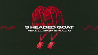 Lil Durk - 3 Headed Goat feat. Lil Baby & Polo G (Official Audio)