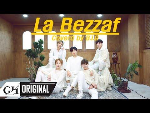 B.I.G(비아이지)-La Bezzaf (The5 COVER)