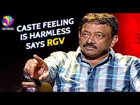 Ramuism: RGV thinks caste feelings are harmless