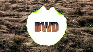 DWD - Watch me
