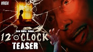 "Watch: 12 ""o"" CLOCK movie teaser - RGV.."