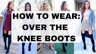 5 WAYS HOW TO WEAR OVER THE KNEE | THIGH HIGH BOOTS WINTER OUTFITS | Savannah
