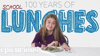 Kids Try 100 Years of School Lunches | Bon Appétit