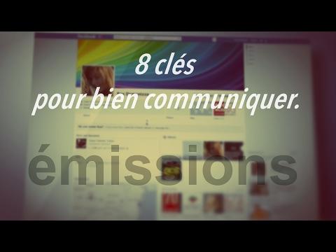 8 clés pour bien communiquer