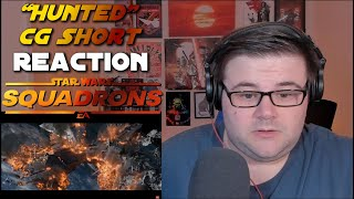 "Star Wars: Squadrons – ""Hunted"" CG Short - Reaction"
