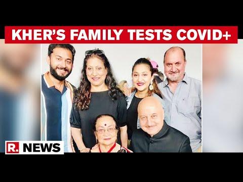 Anupam Kher's Mother, family test positive for Coronavirus