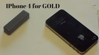 Scrap an iPhone 4 for GOLD!!!!