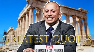 Georges St Pierre the quote machine