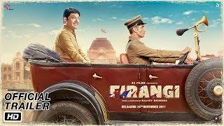 Firangi   Official Trailer   Kapil Sharma   Ishita Dutta   Monica Gill   Rajiev Dhingra