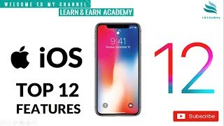 iOS 12 || Top 12 Features || Review ||