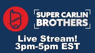 Carlin Brothers SUPER SPECIAL FUN Stream!
