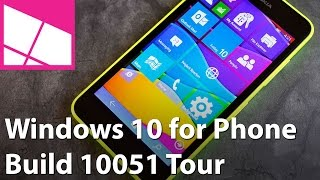 Windows   10 for Phone Build 10051 Tour