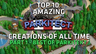 Top 10 AMAZING Parkitect Creations - Best of Parkitect