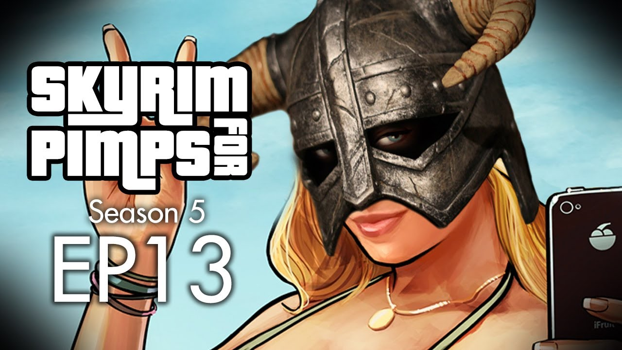 Skyrim For Pimps - Grand Theft Solitude (S5E13 ...