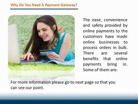 Online Payment Gateways What Is It & Why Need One