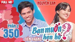 'Chiếc vòng cầu hôn' được chàng trao nàng ngay lần đầu gặp mặt | Tiến Thắng - Nguyễn Lan | BMHH 350
