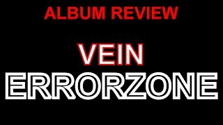 Vein - Errorzone (Album Review)
