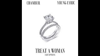 CHAMBER - TREAT AH WOMAN FEAT. YOUNG LYRIC