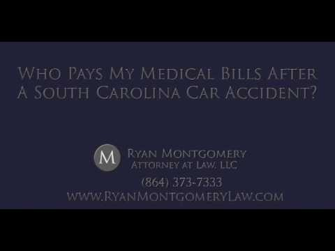 Who pays for my medical bills after a South Carolina car accident?