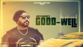 Good Well – Jass Nagra