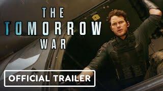 The Tomorrow War - Official Teaser Trailer (2021) Chris Pratt, Yvonne Strahovski, J.K. Simmons
