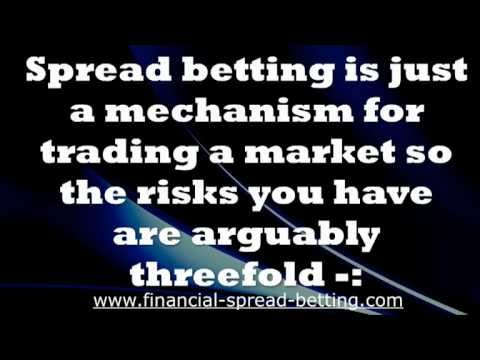 Risks of Using Spread Betting to Trade