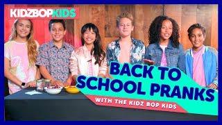 Back To School Pranks with The KIDZ BOP Kids