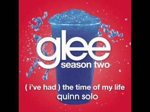 Baixar Glee - (I've had) The Time of My Life - Quinn Solo