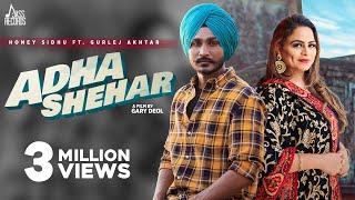 Adha Shehar – Honey Sidhu – Gurlej Akhtar Video HD