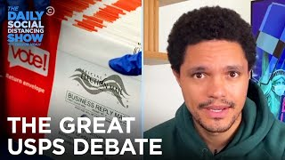The Great USPS War   The Daily Social Distancing Show
