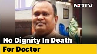 Surgeon buries colleague (doctor) after mob attacks ambula..