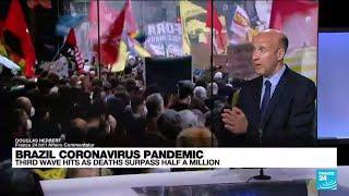 Third pandemic wave hits as Brazil surpasses half million Covid-19 deaths