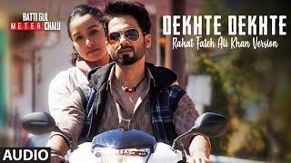Dekhte Dekhte – Rahat Fateh Ali Khan Video HD